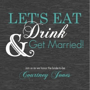 Modern Eat Drink and Getting Married Bridal Shower Invitation toast tips