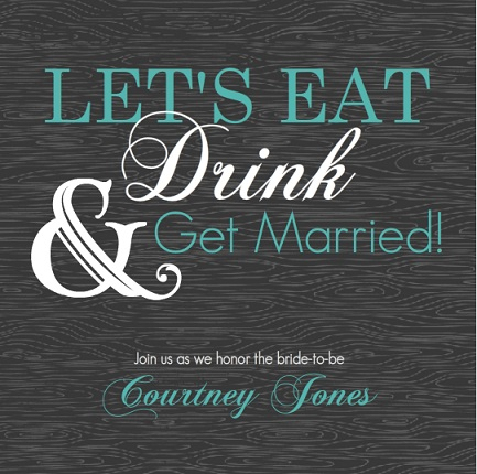 Modern Eat Drink and Getting Married Bridal Shower Invitation